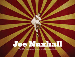 Joe Nuxhall: The Life, Legacy, and Words of a Cincinnati Icon Cover