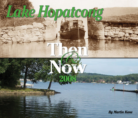 Lake Hopatcong: Then & Now 2008 Cover