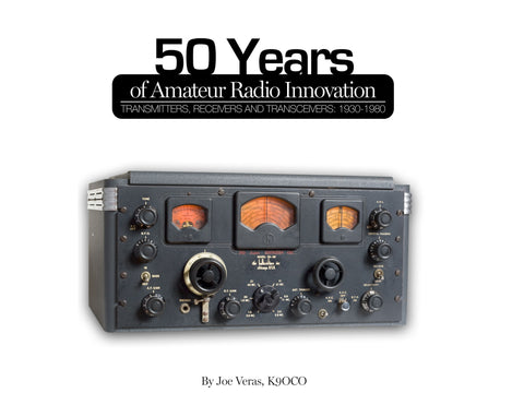 1930-1980: 50 Years of Amateur Radio Innovations: Transmitters, Receivers and Transceivers Cover