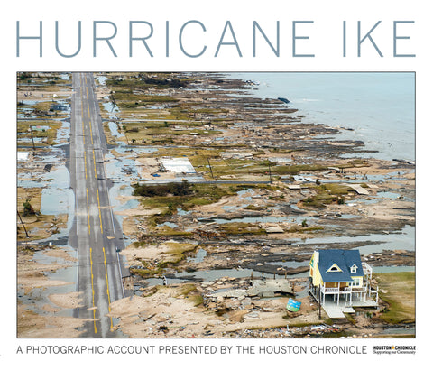 Hurricane Ike: A Photographic Account Presented by the Houston Chronicle Cover