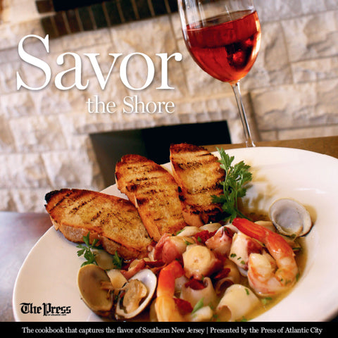 Savor the Shore: The cookbook that captures the flavor of Southern New Jersey Cover