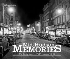 Mid-Hudson Memories II: The Early Years - 1880 through 1939 Cover