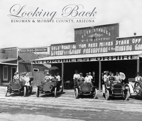 Looking Back: Kingman & Mohave County, Arizona Cover