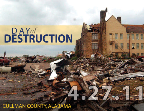 Day of Destruction: The Historic Devastation and Restoration of Cullman County Cover