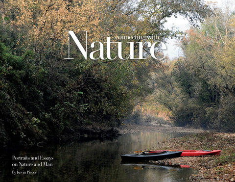 Connecting with Nature: Portraits and Essays on Nature and Man Cover