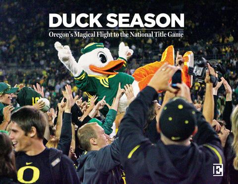 Duck Season: Oregon's Magical Flight to the National Title Game Cover