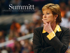 Summitt: A Pictorial Retrospective of College Basketball's Greatest Coach Cover