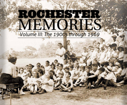 Rochester Memories Volume III: The 1900s through 1969 Cover