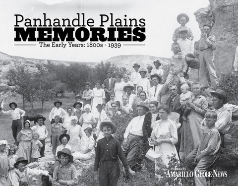 Panhandle Plains Memories: The Early Years 1800s - 1939 Cover