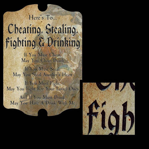 Plaque - Cheating, Stealing, Fighting and Drinking