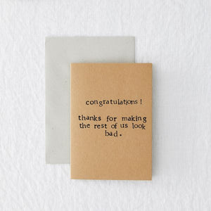 Eco card congratulations - 'Thanks for making the rest of us look bad'