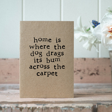 Load image into Gallery viewer, Eco card new home dog bum