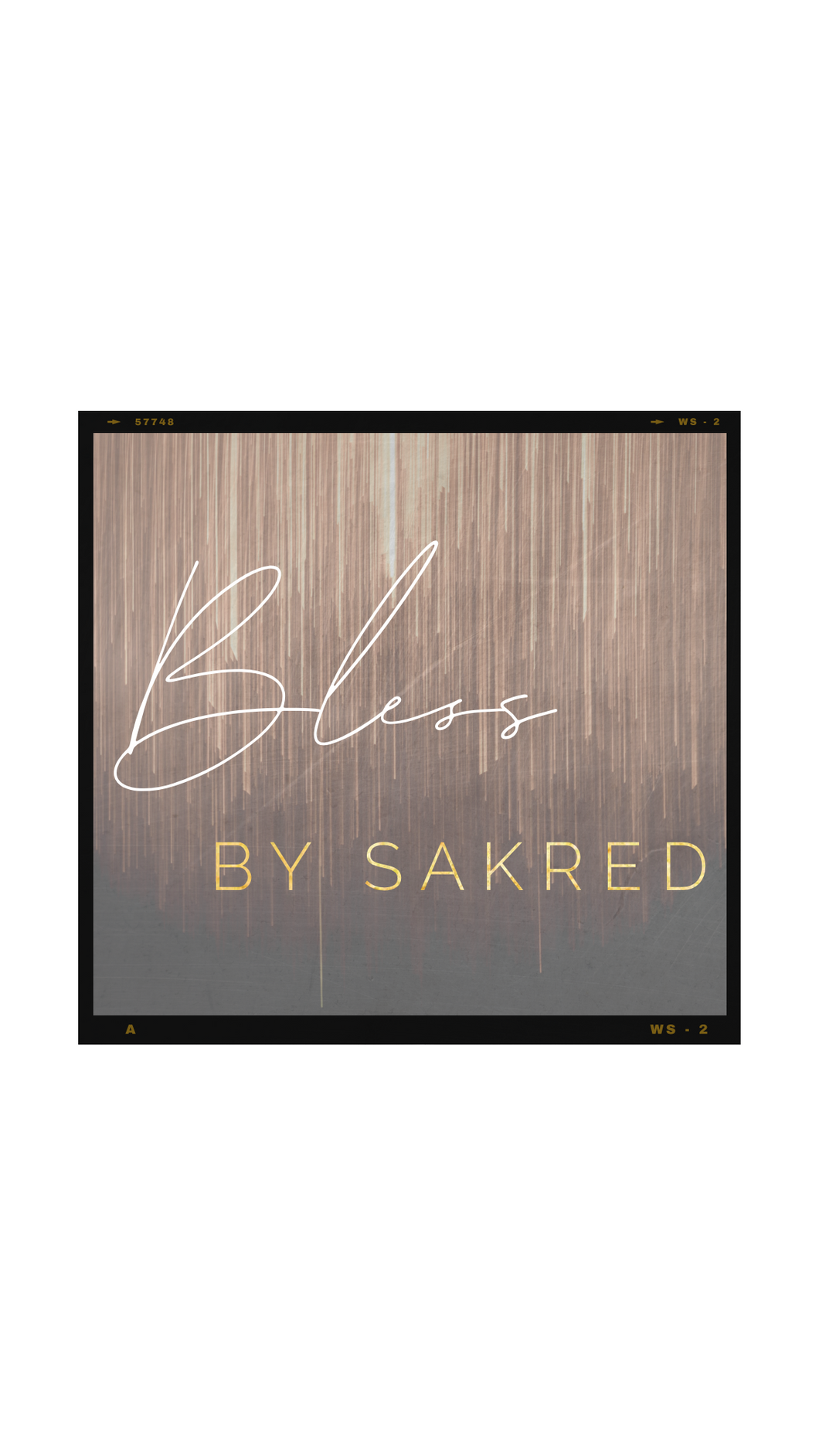 Add a plus one - BLESS by SAKRED