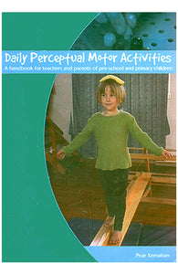 Daily Perceptual Motor Activities