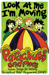 Look At Me I'm Moving - Parachutes and More