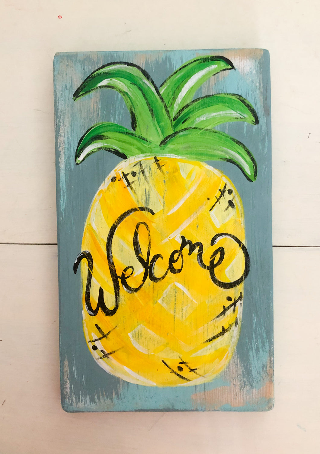 Welcome!  Pineapple sign