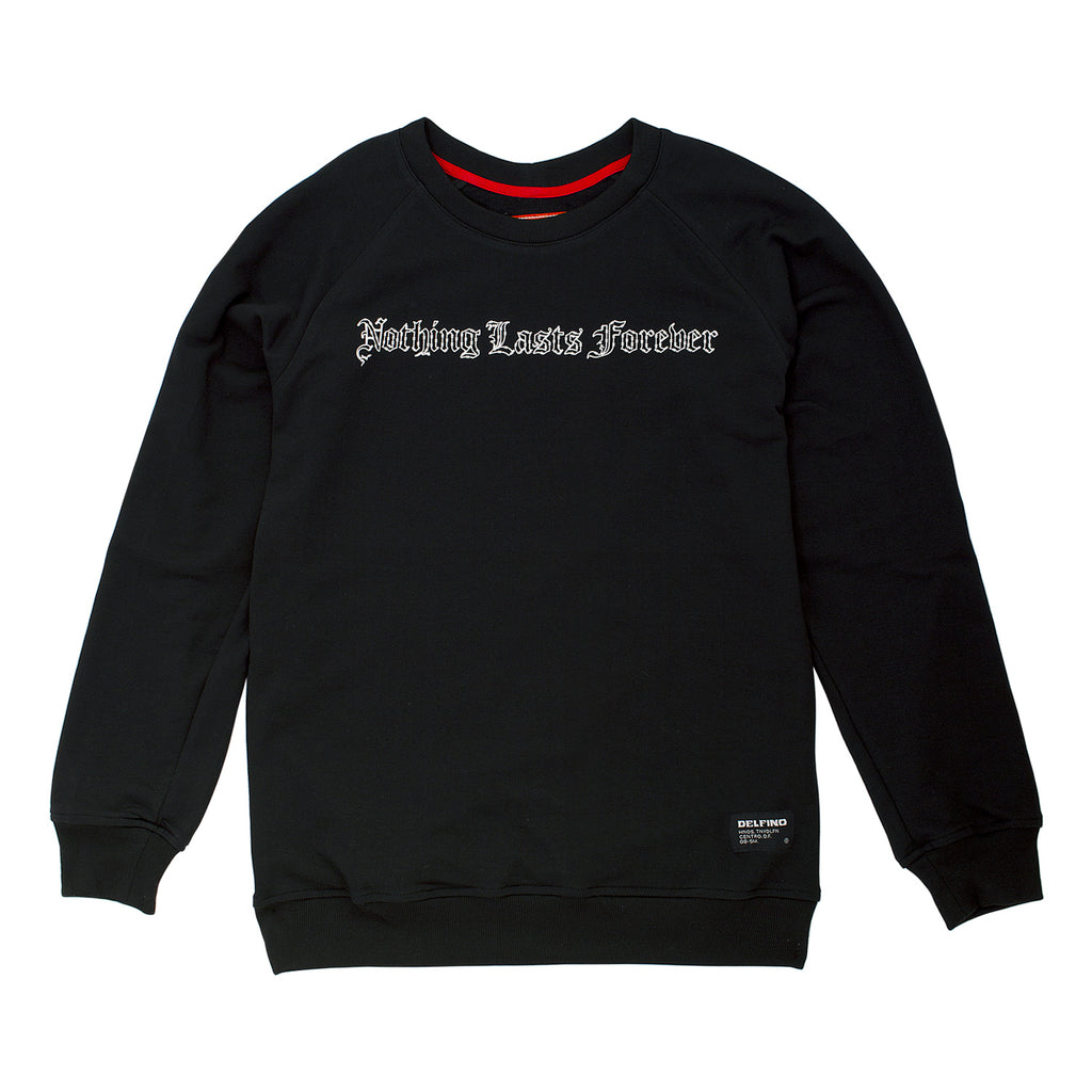 NOTHING LAST FOREVER CREWNECK