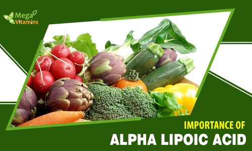 The Importance of Alpha Lipoic Acid