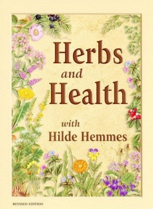 Hilde Hemmes Herbal's, Book, Herbs & Health