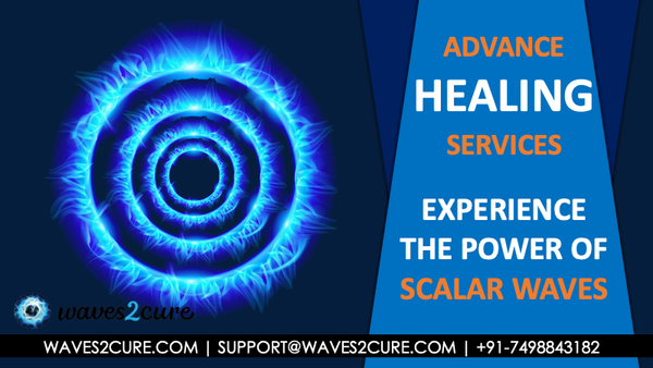 What Are Scalar Waves And How It Is Used To Heal Mind And Body ?