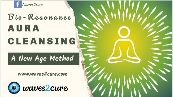 Aura Clearing Using Bio-Resonance, A New Age Method