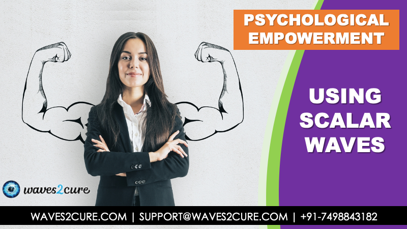 Psychological Empowerment Using Scalar Waves