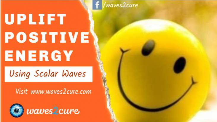 Uplift Your Positive Energies Using Scalar Waves