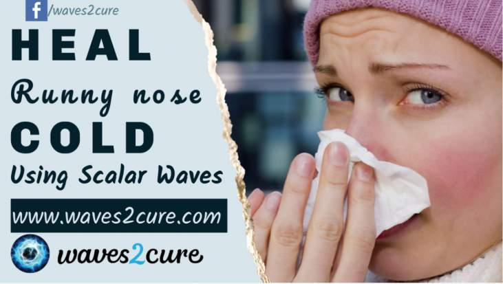Heal Cold and Runny Nose Using Scalar Waves
