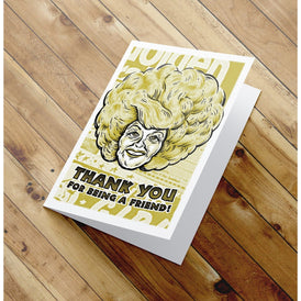 Thank You for being a friend -  Golden Girls Thank You Card - Blanche