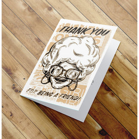 Thank You for being a friend -  Golden Girls Thank You Card - Sophia