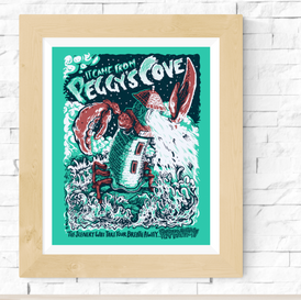 It came from Peggy's Cove Screen Print