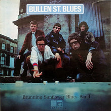 Load image into Gallery viewer, Brunning Sunflower Blues Band ‎– Bullen St. Blues