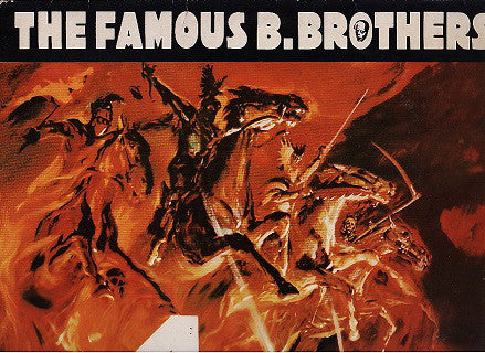 The Famous B. Brothers ‎– The 4 Horsemen Of The Apocalypse