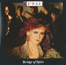 Load image into Gallery viewer, T'Pau ‎– Bridge Of Spies