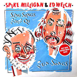 Spike Milligan & Ed Welch ‎– Sing Songs From Q8