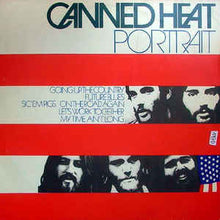 Load image into Gallery viewer, Canned Heat ‎– Portrait