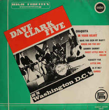 Load image into Gallery viewer, Dave Clark Five* And The Washington D.C.'s* ‎– Dave Clark Five And The Washington DC's