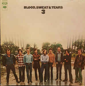 Blood, Sweat & Tears* ‎– Blood, Sweat And Tears 3