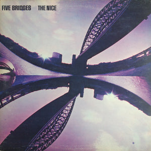 The Nice ‎– Five Bridges
