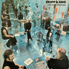 Load image into Gallery viewer, Fripp & Eno ‎– (No Pussyfooting)