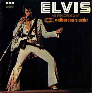 Elvis* ‎– Elvis As Recorded At Madison Square Garden