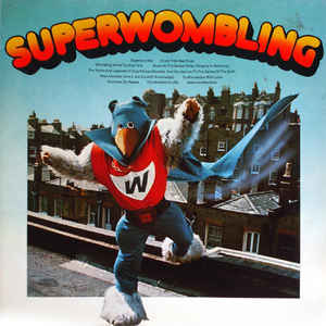 The Wombles ‎– Superwombling