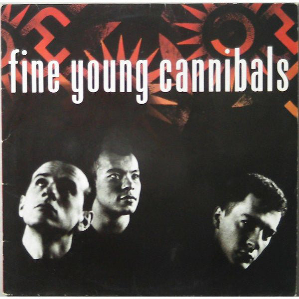 Fine Young Cannibals ‎– Fine Young Cannibals