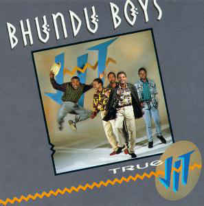 Bhundu Boys ‎– True Jit