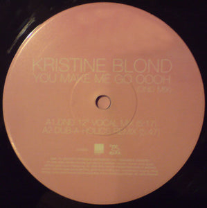 Kristine Blond ‎– You Make Me Go Oooh (DND Mix)