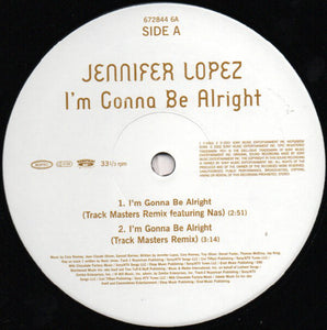 J.Lo* ‎– I'm Gonna Be Alright