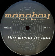 Load image into Gallery viewer, Monoboy Feat. Delores ‎– The Music In Youv