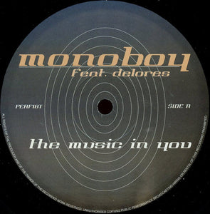 Monoboy Feat. Delores ‎– The Music In Youv