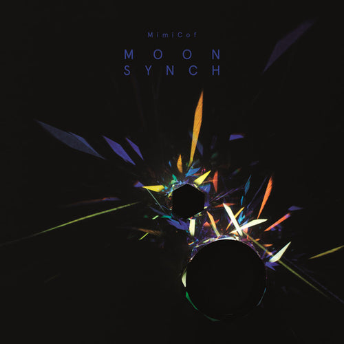 MimiCof - Moon Synch (LP ALBUM)