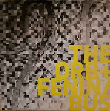 Load image into Gallery viewer, The Orb + Fenin / Bus (2) W/ Dabrye - The Orb + Fenin / Bus (LP ALBUM)